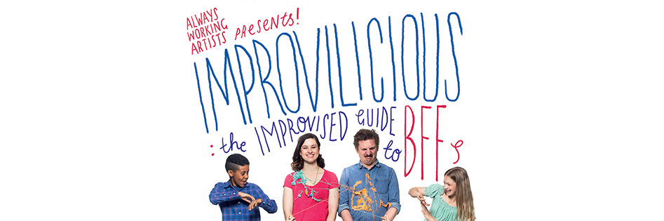 Improvilicious: The Improvised Guide To BFFs